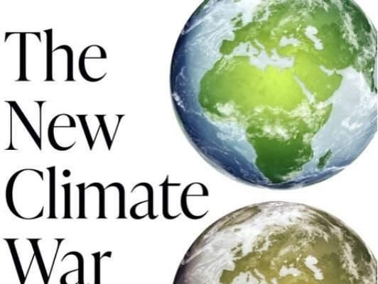 """Considering some of the issues raised by """"The New Climate War"""" by Michael Mann"""